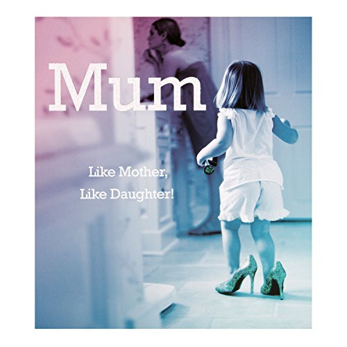 "Hallmark Mum Birthday Card ""Like Mother Like Daughter"" – Small [Old Model]"