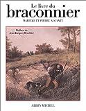 Le Livre du braconnier