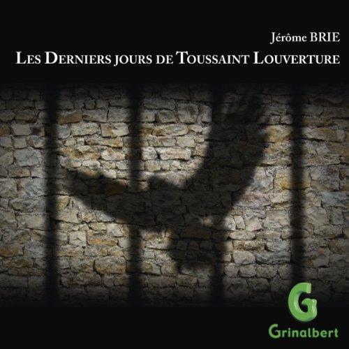 Couverture de Les Derniers jours de Toussaint Louverture