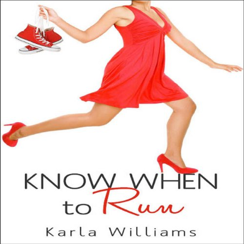 Know When to Run                   By:                                                                                                                                 Karla Williams                               Narrated by:                                                                                                                                 Christine Moore                      Length: 13 mins     Not rated yet     Overall 0.0