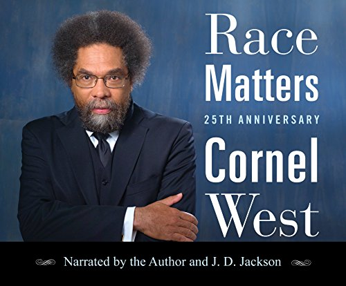Race Matters, 25th Anniversary Ed.: With a New Introduction