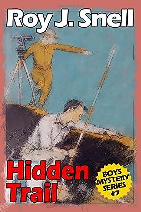 Hidden Trail (Boys Mystery Series, Book 7)