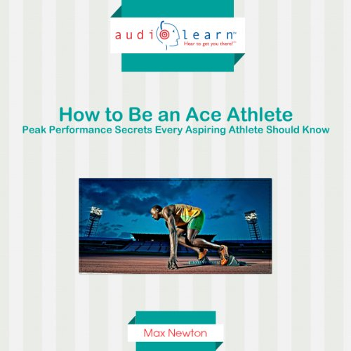 How to Be an Ace Athlete audiobook cover art