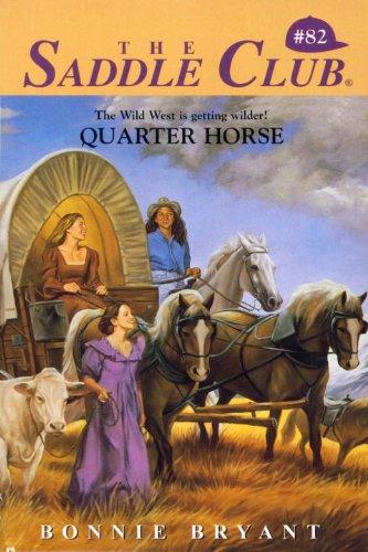 Quarter Horse (Saddle Club series Book 82) (English Edition)