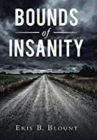 Bounds of Insanity