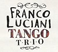 Tango Trio by Franco Luciani Tango Trfo (2013-05-03)