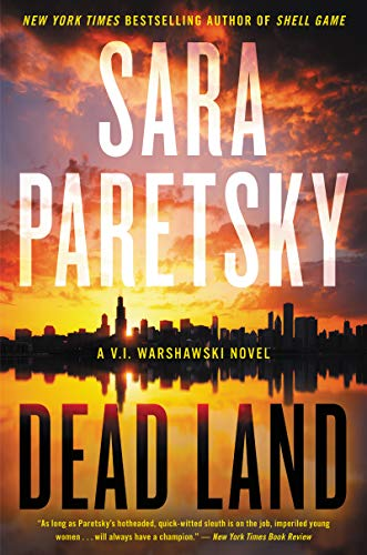 Dead Land (V.I. Warshawski Novels Book 20) (English Edition)