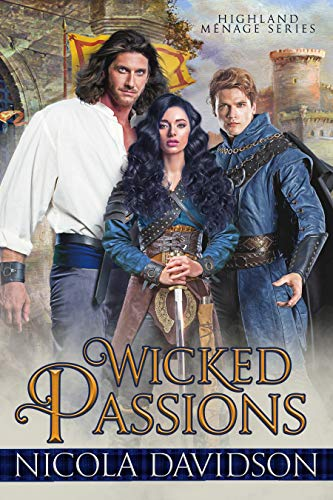 Wicked Passions (Highland Menage Book 1) by [Nicola Davidson]