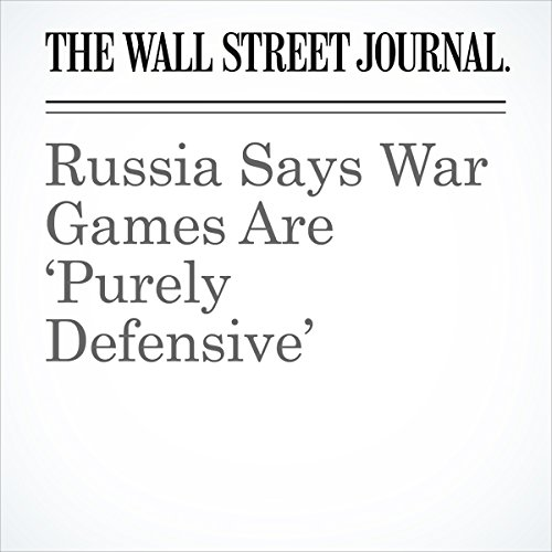 Russia Says War Games Are 'Purely Defensive' copertina