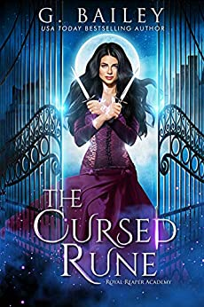 The Cursed Rune (Royal Reaper Academy Series Book 1) by [G. Bailey]