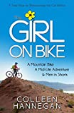 The Girl On Bike: A Mountain Bike, A Mid-Life Adventure and Men in Shorts (English Edition)