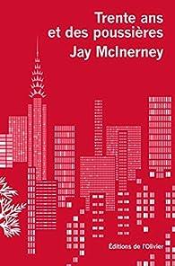 Trente ans et des poussières par Jay McInerney