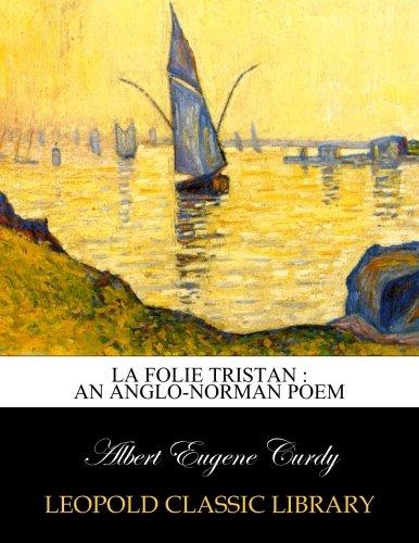 La folie Tristan : an Anglo-Norman poem