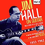Milestones of a Jazz Legend - Jim Hall on Guitar Vol. 2