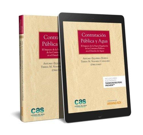 Contratación Pública y agua (Papel + e-book): El impacto de la nueva regulación de los contratos públicos en el derecho de aguas (Monografía)