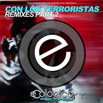 Con Los Terroristas Remixes Part.2