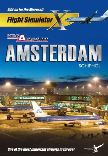 Flight Simulator X und 2004 - Mega Airport Amsterdam (Add on) [UK Import]
