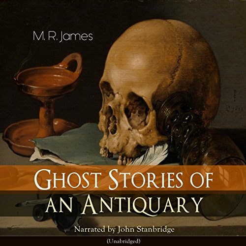 Ghost Stories of an Antiquary  By  cover art