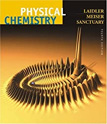 Physical Chemistry: Keith J. Laidler, John H. Meiser, Bryan C. Sanctuary