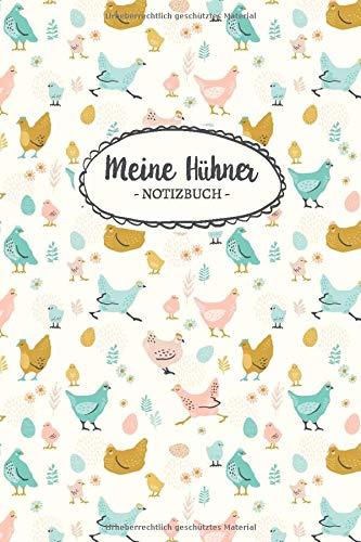 Meine Hühner: Notizbuch mit Bestandsregister, Legeliste für 2 Jahre, Bestandsbuch & mehr für Hühnerhalter, ca. A5, 100 Seiten, bunte Hühner in türkis / senf gelb / rosa