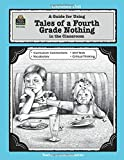 A Guide for Using Tales of a Fourth Grade Nothing in the Classroom: in the Classroom (Literature Units)
