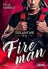 Fireman : Inflame Me par Marelli