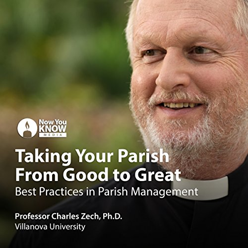 Taking Your Parish From Good to Great: Best Practices in Parish Management copertina