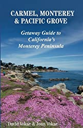 Monterey Peninsula ~ Fun Things to do along the Central Coast 1