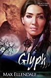 Glyph (Legacy Series Book 1)