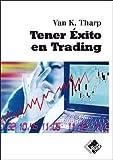 Tener Exito En Trading (Economía y Negocios)