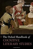 The Oxford Handbook of Cognitive Literary Studies (Oxford Handbooks)