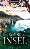 Jean Johnson: Die Söhne der Insel