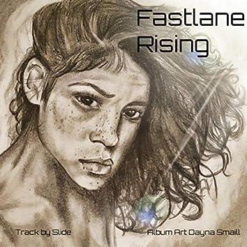 Fastlane Rising