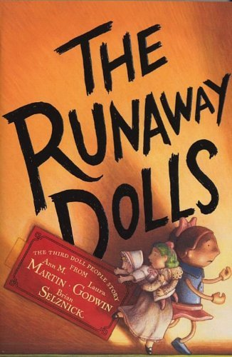 The Runaway Dolls By Author Ann M Martin Published On June 2010