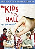 Dvd - The Kids In The Hall: The Pilot Episode [Edizione: Canada]