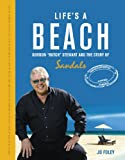 Life's a Beach: The Story of Gordon 'Butch' Stewart and the Story of Sandals