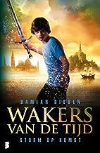 Storm op komst (Wakers van de tijd Book 1)