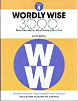 Wordly Wise, Book 8: 3000 Direct Academic Vocabulary Instruction