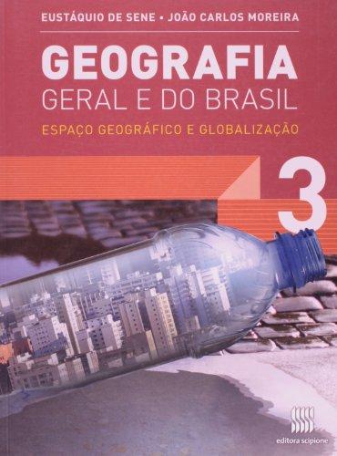 Geografia geral e do Brasil - 3º Ano: Espaço geográfico e globalização