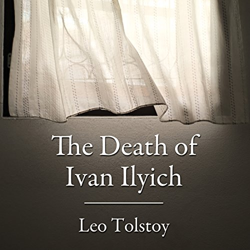 The Death of Ivan Ilyich audiobook cover art