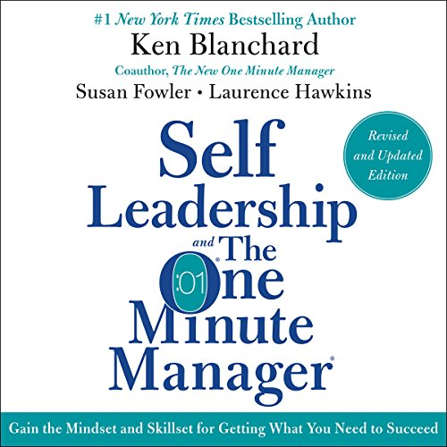 Self Leadership and the One Minute Manager Revised Edition     Gain the Mindset and Skillset for Getting What You Need to Suceed              Written by:                                                                                                                                 Ken Blanchard,                                                                                        Susan Fowler                               Narrated by:                                                                                                                                 Dan Woren                      Length: 2 hrs and 39 mins     21 ratings     Overall 4.3