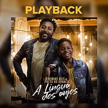A Língua Dos Anjos (Playback)