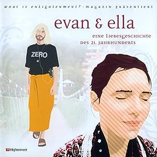 Evan und Ella. Eine Liebesgeschichte des 21. Jahrhunderts Titelbild