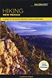 Hiking New Mexico: A Guide to the State s Greatest Hiking Adventures (State Hiking Guides Series)