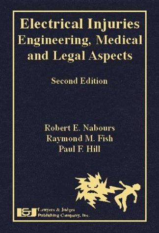 Download Electrical Injuries: Engineering, Medical and Legal Aspects 1930056710
