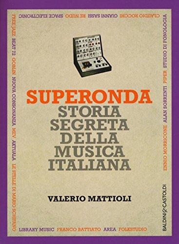 Superonda. Storia segreta della musica italiana