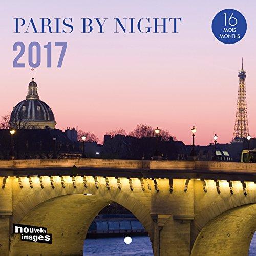 Nouvelles Images 2017Paris at Night 16Month Calendar 14,5 x 14,5 cm