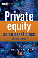 Private Equity as an Asset Class by Guy Fraser-Sampson(2010-05-17)