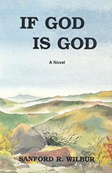 If God Is God 0965126307 Book Cover