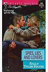 Spies, Lies and Lovers Mass Market Paperback